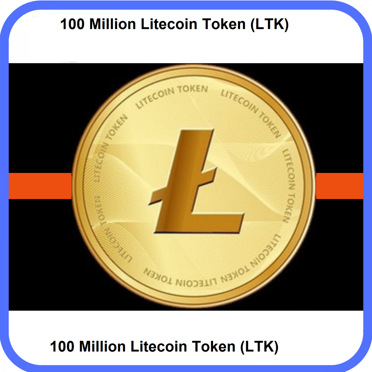 100 Million (LTK) Litecoin Token