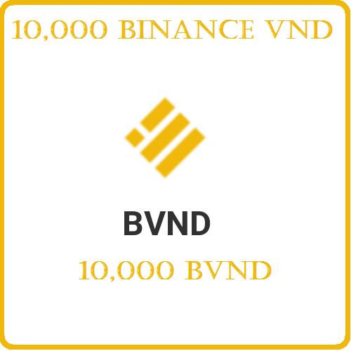 10,000 Binance VND (BVND)