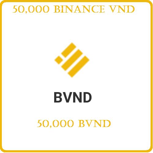 50,000 Binance VND (BVND)